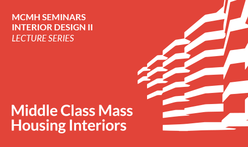 MCMH-EU COST Action Lecture Series – Interior Design II